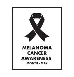 melanoma cancer awareness month vector image