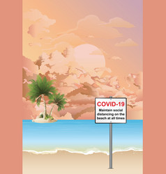 covid19 19 beach distancing sign at dawn vector image