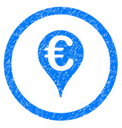 Euro bank map pointer rounded icon rubber stamp vector