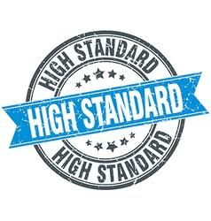 High standard blue round grunge vintage ribbon vector