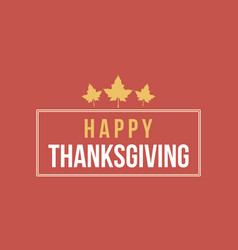 Thanksgiving card flat design vector