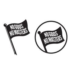 no gods no masters black flag icons vector image vector image