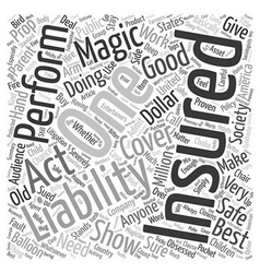 Liability Insurance In Magic Shows Is An Asset vector image