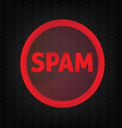 Spam sign vector image