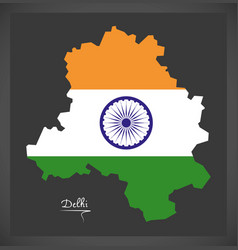 Delhi map with indian national flag vector