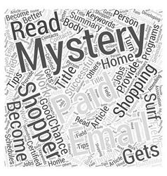 How to Become a Successful Mystery Shopper Word vector