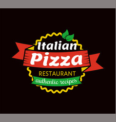Italian pizza restaurant with authentic recipes vector