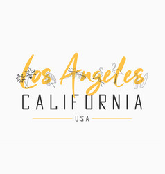 los angeles california t shirt design with slogan vector image