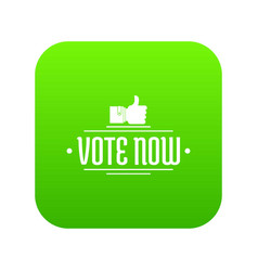 Vote now icon green vector