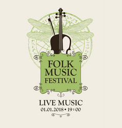 Folk music festival poster with violin and bow vector