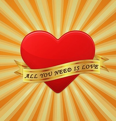Heart with ribbon and phrase All You Need is Love vector image