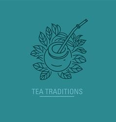 Logo on tea traditions tea leaves and tea mate vector