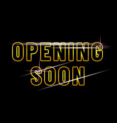 Opening soon poster design isolated black vector