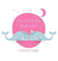 Romatic greeting card with whales Card about vector image vector image