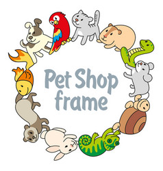 Frame pet shop types of pets vector