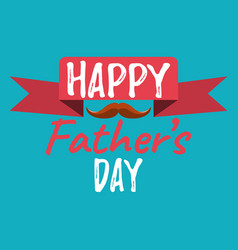happy fathers day banner and giftcard fathers day vector image