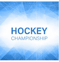 Hockey championship blue abstract poster with ice vector