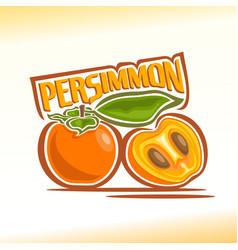 persimmon still life vector image vector image