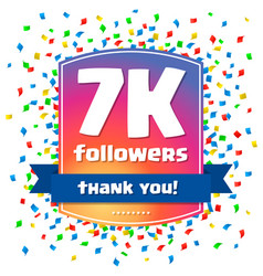 7000 followers thank you design card vector