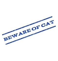 Beware Of Cat Watermark Stamp vector image