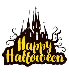 Halloween calligraphic inscription with old castle vector