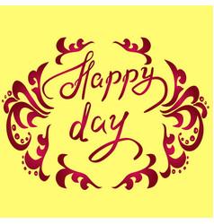 Happy day handwritten phrase vector