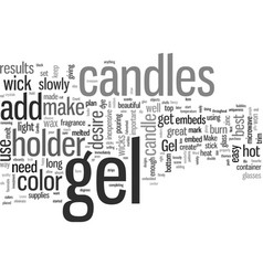 How to make gel candles vector