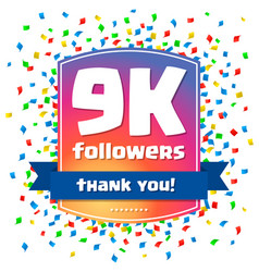 9000 followers thank you design card vector image vector image