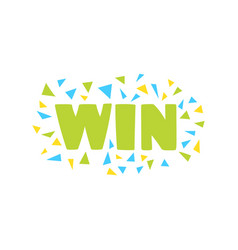Win congratulations sticker with confetti design vector