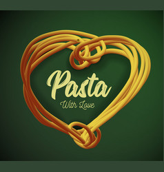 pasta in the form of heart traditional vector image vector image