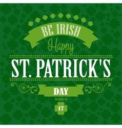 Happy Saint Patrick Day Poster Typographic With vector