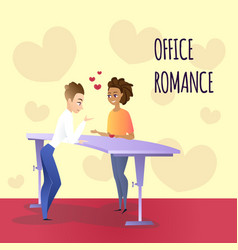 Office romance between young man and woman at work vector