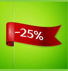 Red ribbon with text twenty five percent discount vector