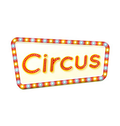 Circus retro light frame advertising glowing sign vector