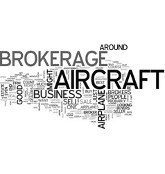 Aircraft brokerage text word cloud concept vector