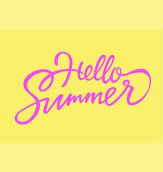 hello summer - drawn brush lettering vector image