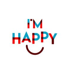 Iam happy template design vector