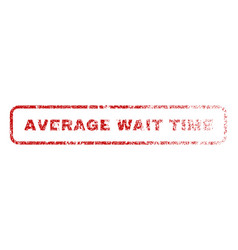 average wait time rubber stamp vector image vector image
