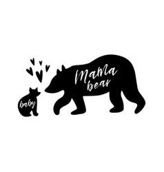 Mama bear babear love black bear family print vector
