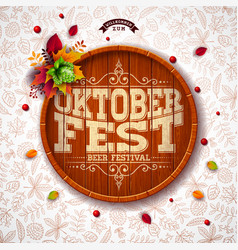 oktoberfest with typography on beer vector image