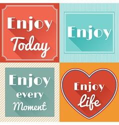 Set of Enjoy Life Motivating Retro Cards Design vector image vector image