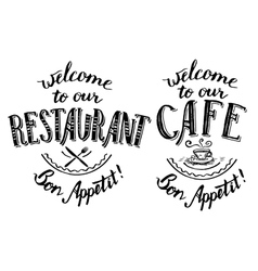 Welcome to our restaurant and cafe lettering vector image