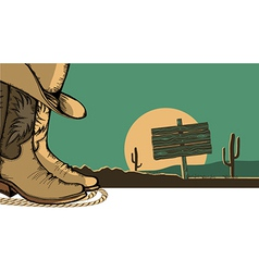 Western with cowboy shoes and desert landscape vector image vector image