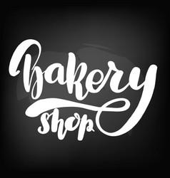 chalkboard blackboard lettering bakery shop vector image