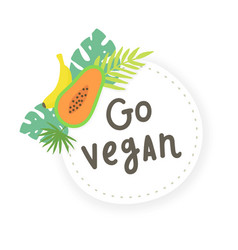 go vegan fruit sticker vector image