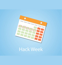 hack week with calendar and marking with blue vector image