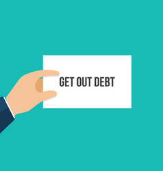 man showing paper get out debt vector image