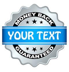 money back guaranteed label vector image