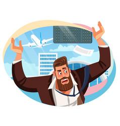 Businessman missed airline flight cartoon vector