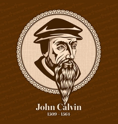 John calvin was a french theologian vector